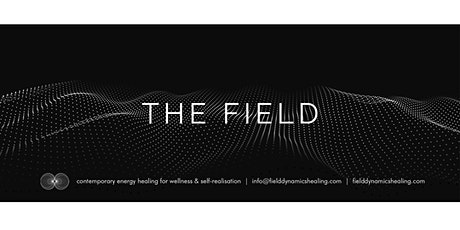 THE FIELD tickets