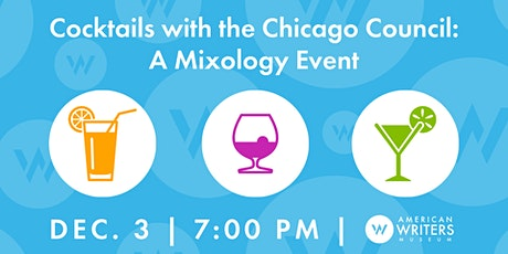 Cocktails with the Chicago Council: A Mixology Event tickets