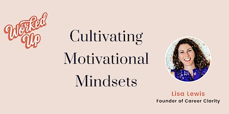 Cultivating Motivational Mindsets tickets