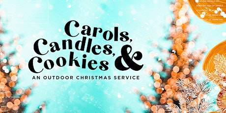 Carols, Candles, and Cookies - An Outdoor Christmas Service - Midlothian tickets