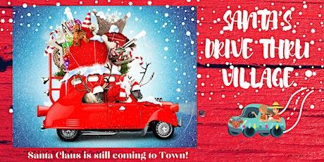 Santas Drive Thru Village tickets