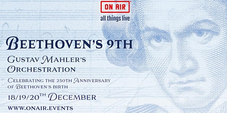 Beethoven's 9th Symphony live orchestra, Gustav Mahler's re-orchestration tickets