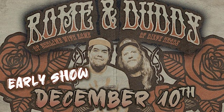 Rome & Duddy - Friends & Family Acoustic Tour (EARLY SHOW) tickets
