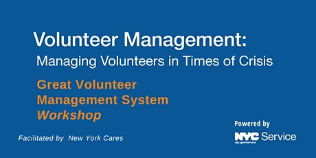 Volunteer Management: Managing Volunteers in Times of Crisis tickets