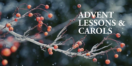 Advent Lessons & Carols tickets