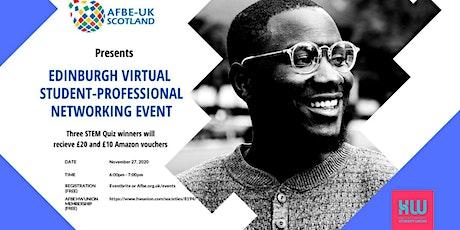 Edinburgh Virtual Student-Professional Networking Event tickets