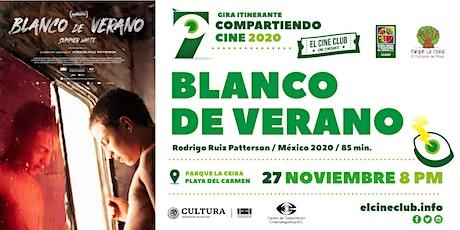 Blanco de Verano / Compartiendo Cine 2020 boletos