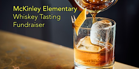 2nd Annual McKinley Whiskey Tasting Fundraiser tickets