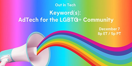 Out in Tech | Keywords: AdTech for the LGBTQ+ Community