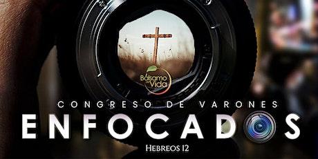 CONGRESO DE VARONES - ENFOCADOS entradas