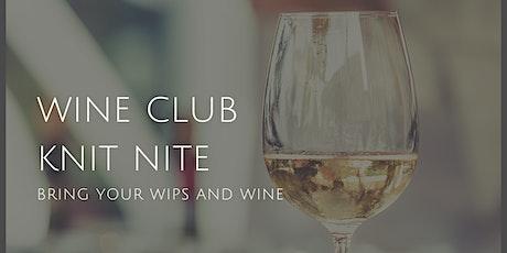 Wine Club Knit Nite #4 tickets