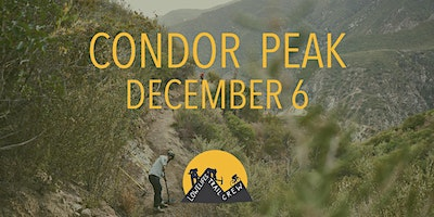 Condor Peak Trail Work Dec 6th, 2020