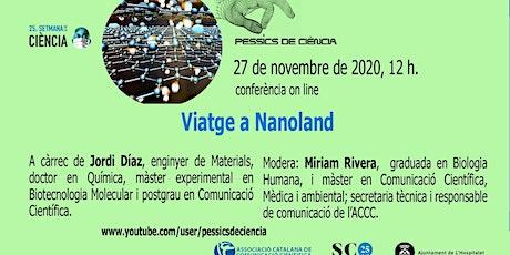 Viatge a NanoLand entradas