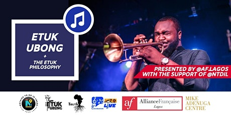 AF Lagos presents: ETUK UBONG + THE ETUK PHILOSOPHY tickets
