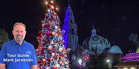 Christmastime in San Diego's Historic Balboa Park: A Virtual Walking Tour tickets