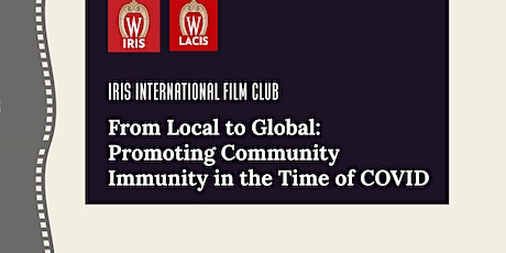 From Local to Global: Promoting Community Immunity in the Time of COVID tickets