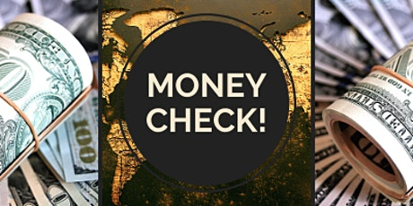 MONEY CHECK - FINANCIAL LITERACY WEBINAR SERIES tickets