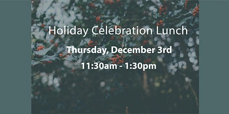 2020 December 3rd Holiday Celebration Luncheon tickets