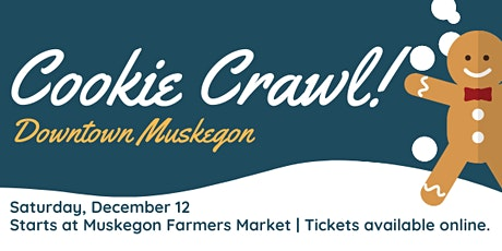 Downtown Muskegon Cookie Crawl tickets