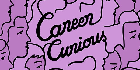 Career Curious November - Online Event tickets