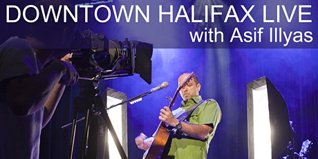 Asif Illyas Downtown Halifax Live tickets