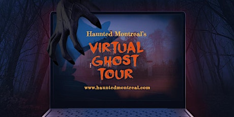 Haunted Montreal's Virtual Ghost Tour tickets