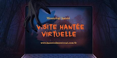Tour hanté virtuel de Montréal Hanté tickets