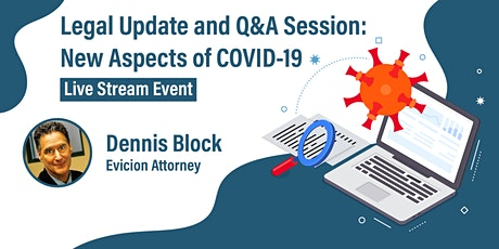 Legal Update and Q&A Session:  New Aspects of COVID-19 tickets