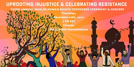 Uprooting Injustice & Celebrating Resistance: Muslim Human Rights Awards tickets