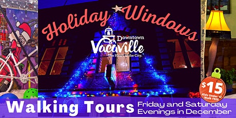 Downtown Vacaville Holiday Window Tour tickets
