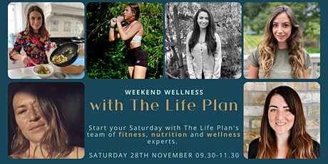Weekend wellness with The Life Plan tickets