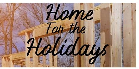 """Home for the Holidays"" Benefiting Habitat for Humanity tickets"