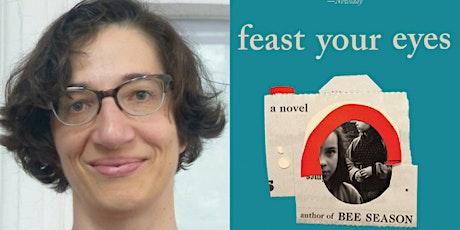 Myla Goldberg: Feast Your Eyes tickets