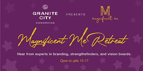 Granite City Retreat featuring Magnificent Me tickets