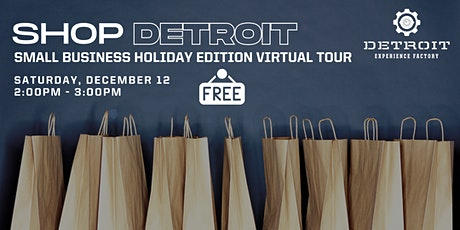 Shop Detroit: Small Business Holiday Edition Virtual Tour