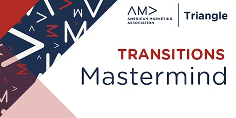 AMA Triangle January 2021 Transitions Mastermind tickets