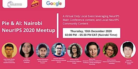 Pie & AI:  Nairobi - NeurIPS 2020 Meetup tickets