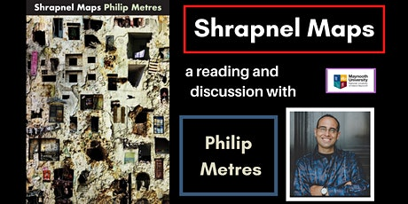 Philip Metres: Shrapnel Maps. A poetry reading and discussion tickets