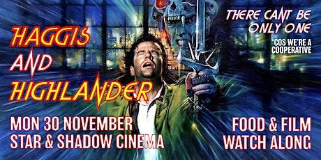 Haggis & Highlander - Free Take-Away Food & Film Watch Along tickets