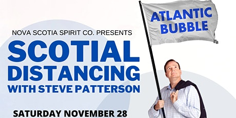 Nova Scotia Spirits Presents: Scotial Distancing with Steve Patterson tickets
