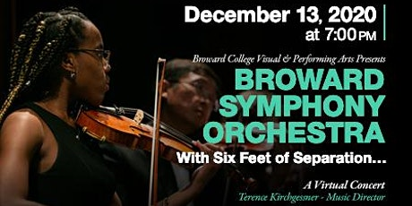 Broward Symphony Orchestra - With Six Feet of Separation tickets