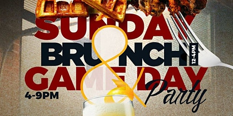 BRUNCH & GAME DAY SUNDAYS tickets