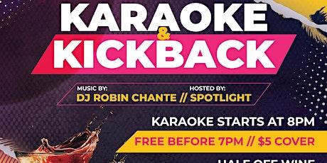 Karaoke and Kickback tickets