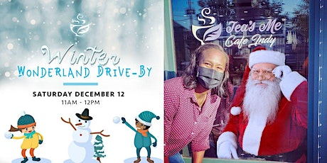 Winter Wonderland  Drive-by at Tea's Me tickets