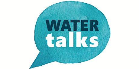 WaterTalks: Acton Community Input Event tickets