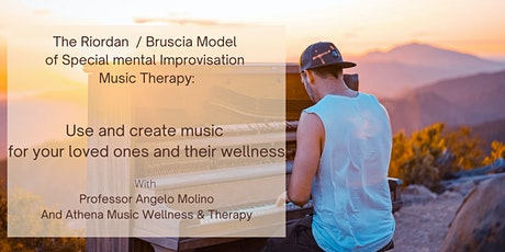 The Riordan/Bruscia Model of Special mental Improvisation Music Therapy tickets