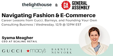Navigating Careers in Fashion & E-Commerce tickets