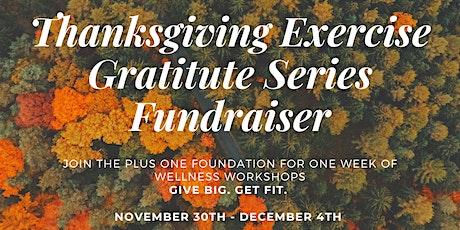 Thanksgiving Exercise/Gratitude Series tickets