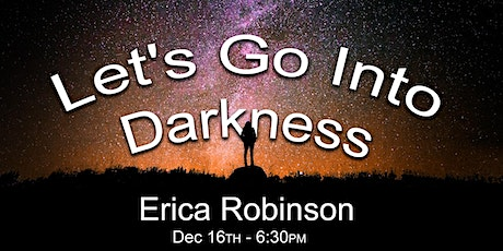 Let's Go Into Darkness: A guide to photography when light is limited tickets