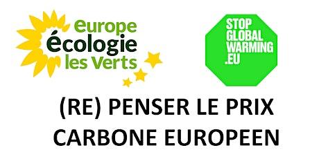 Stop Global Warming: (Re) Penser un prix carbone Européen billets